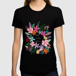 Qué será, será... T-shirt