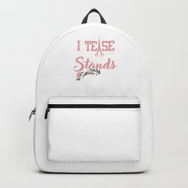 I Tease Hair Stylist Beautician Barbers Hair Dresser Hair Cut Beauty Salon Gifts Backpack