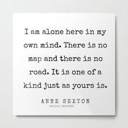 6      200220   Anne Sexton Quotes   Anne Sexton Poems Metal Print