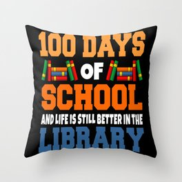 100 Days of School for School Librarian Day Throw Pillow