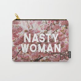 Such A Nasty Woman Carry-All Pouch
