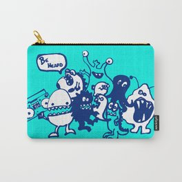Monsters Want To Be Heard Too Carry-All Pouch