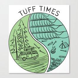 Tuff Times - Tofino Canvas Print