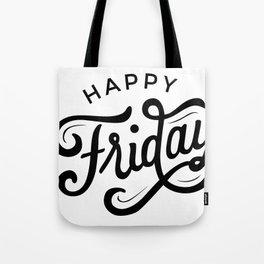 Happy Friday! Tote Bag