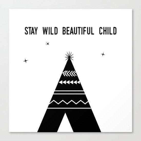 Stay Wild Beautiful Child Canvas Print