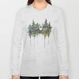Stay Wild - pine tree stencil words art print Long Sleeve T-shirt