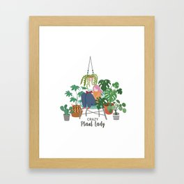 Crazy Plant lady Framed Art Print