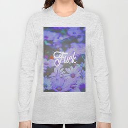 Fuck Long Sleeve T-shirt