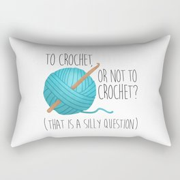 To Crochet Or Not To Crochet? (That Is A Silly Question)  |  Blue Rectangular Pillow