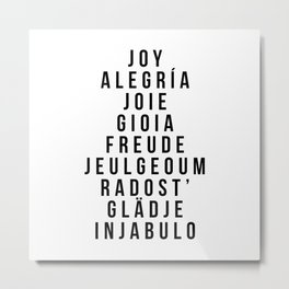 Joy in multiple Languages - Alegria Joie Gioia Freude Metal Print