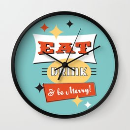 Retro Diner Art -Eat Drink & Be Merry- Mid-Centry Design 1950's 1960's Wall Clock