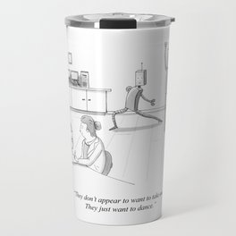 They Just Want to Dance Art Print Travel Mug