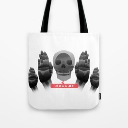 Greeting of Hell,O Tote Bag