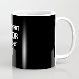 A Super Hot Doctor Stole My Heart Doctor Wife Gift Coffee Mug
