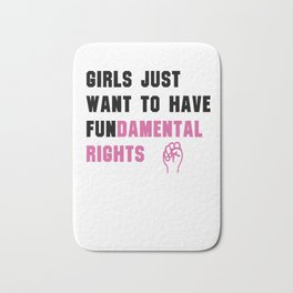 Cyndi Lauper's Official Girls Just Want to Have Fundamental Rights Bath Mat