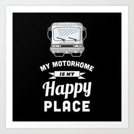My Motorhome is my Happy Place - RV Gift Art Print