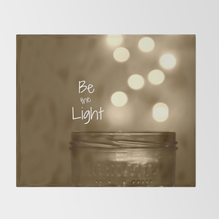 Be the Light Throw Blanket