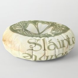 Slainte or To Your Health Floor Pillow