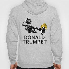Donald Trump Trumpet Hoody