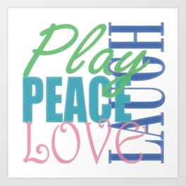 Play,Peace,Love,Laugh Graphic Art Print