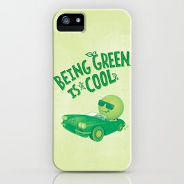 Being Green is Cool iPhone Case