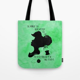 The Moment You Doubt You Can Fly Tote Bag