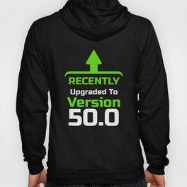 Recently upgrade to Version 50.0, Computer Programmer, Computer Nerd, Computer Geek Hoody