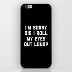 Roll My Eyes Funny Quote iPhone & iPod Skin