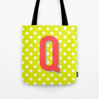 Q is for Quality Tote Bag