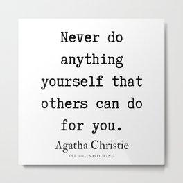 9   | Agatha Christie Quotes | 190821 Metal Print