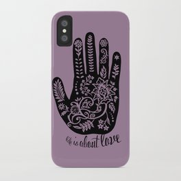 Life and Love iPhone Case