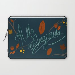 Hello Gorgeous! Laptop Sleeve