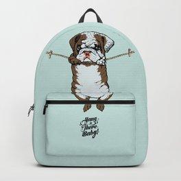 Hang in There Baby English Bulldog Backpack