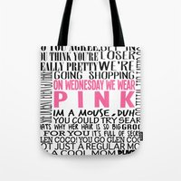 mean girls Tote Bags featuring Mean Girls Quotes by TurquoisedHearts