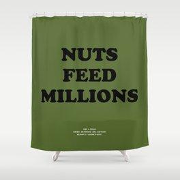 Howlin' Mad Murdock's 'Nuts Feed Millions' shirt Shower Curtain