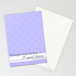 Whisper it in my ear Stationery Cards