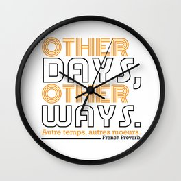 Other Days, Other Ways. Wall Clock