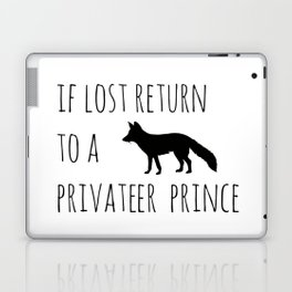 If lost return to a privateer prince Laptop & iPad Skin