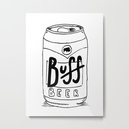 BUFF BEER Metal Print