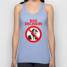 Bad Decision Unisex Tank Top