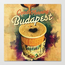 Good Morning Budapest Coffee on the go Canvas Print