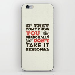 If They Don't Know You Personally iPhone Skin
