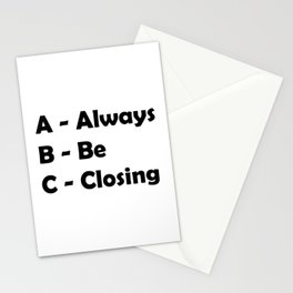 ABC Always Be Closing Stationery Cards