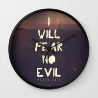 pocketfuel Wall Clocks featuring I will fear no evil - Ps 23:4  by Pocket Fuel