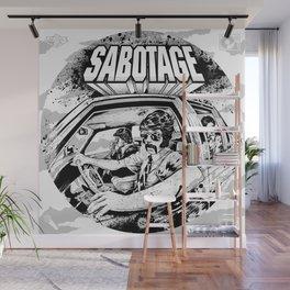 Sabotage Wall Mural