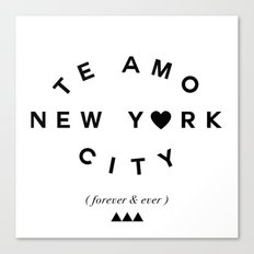 TE AMO NEW YORK CITY (forever & ever) Canvas Print