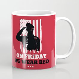 We Wear Red Friday American Flag Military Coffee Mug