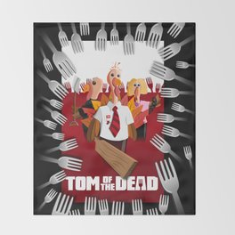 Tom of the Dead (Shaun of the Dead parody) poster Throw Blanket