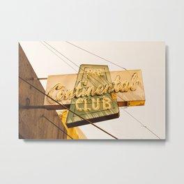 The Continental Club Metal Print