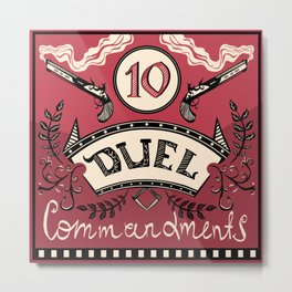 Ten Duel Commandments Metal Print